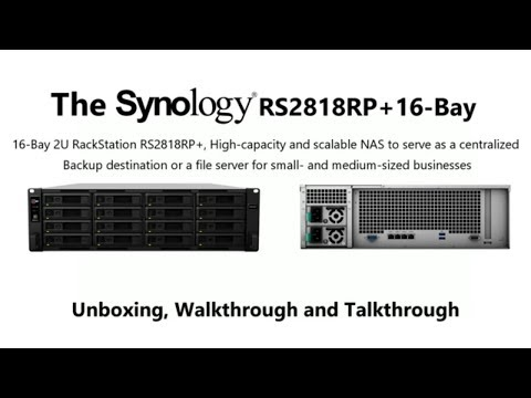 Unboxing the Synology RS2818RP+ Rackmount NAS for
