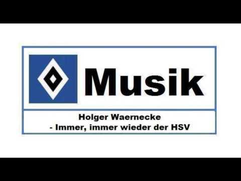 HSV Musik : # 124 » Holger Waernecke - Immer, immer wieder der HSV «