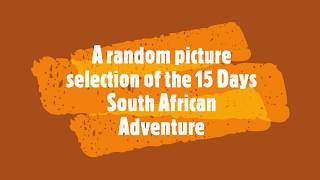 South African Adventure with R62 Adventure Tours