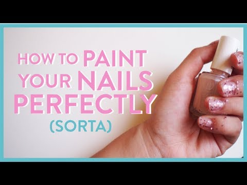 How to Paint Your Nails PERFECTLY (sorta...not really ...