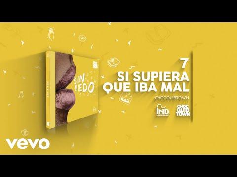ChocQuibTown - Si Supiera Que Iba Mal (Audio)