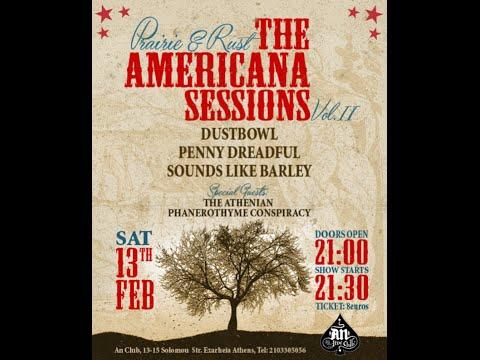 Penny Dreadful - Prairie & Rust: The Americana Sessions Vol.2 (Full Set) @ An Club 13/02/2016