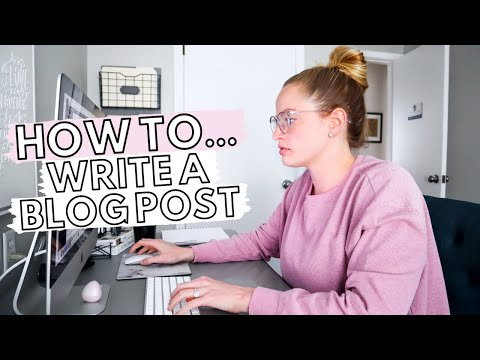 HOW TO WRITE A BLOG POST FOR BEGINNERS 2019: Tips To Create AMAZING Blog Posts From The Start