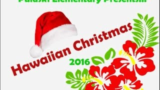 "PES Presents ""Hawaiian Christmas"""