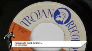 Sensations - Everyday Is Just A Holiday (1969) Trojan 7701 B