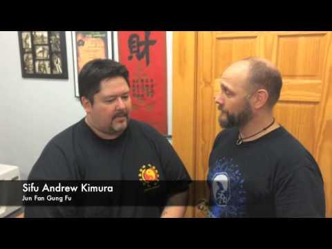 2 Questions - Sifu Andrew Kimura (Jun Fan Gung Fu, Jeet Kune Do)