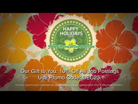 Hawaii Jobs On Demand - Holiday 2012