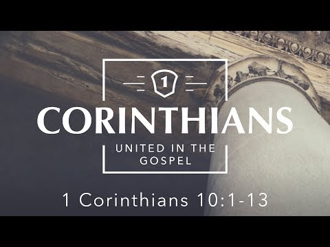 Learning From Past Mistakes (1 Corinthians 10:1-13)