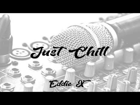 "Hip Hop Beat - ""Just Chill"" Boom Bap Instrumental (Prod. Eddie X)"