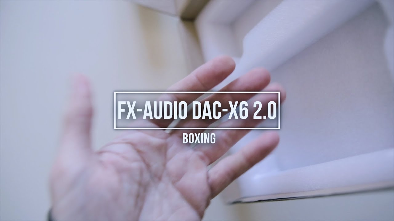 DAC/AMP Muy Asequible: Análisis FX-AUDIO DAC-X6 2.0 - YouTube