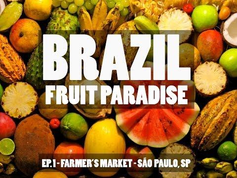 Brazil: Fruit Paradise  - São Paulo Farmer's Market