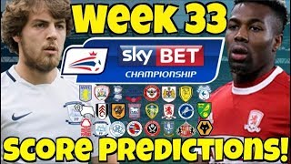 My championship week 33 score predictions! what will happen this weekend?!