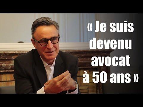 """""""Je suis devenu avocat à 50 ans"""""""
