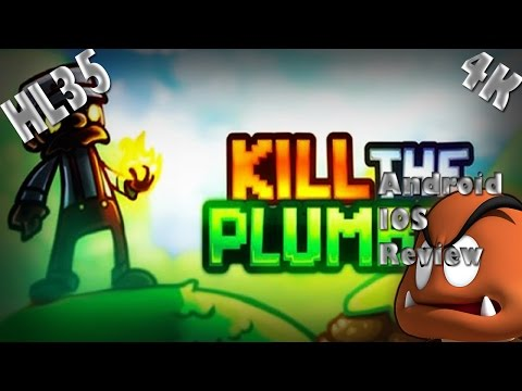 Kill the Plumber Android IOS Review
