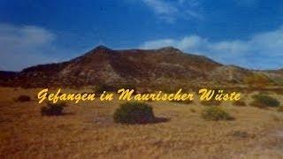 Gefangen in Maurischer Wüste