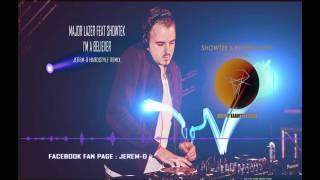 Major Lazer Feat Showtek - I'm a Believer (Jerem-D Hardstyle Remix)