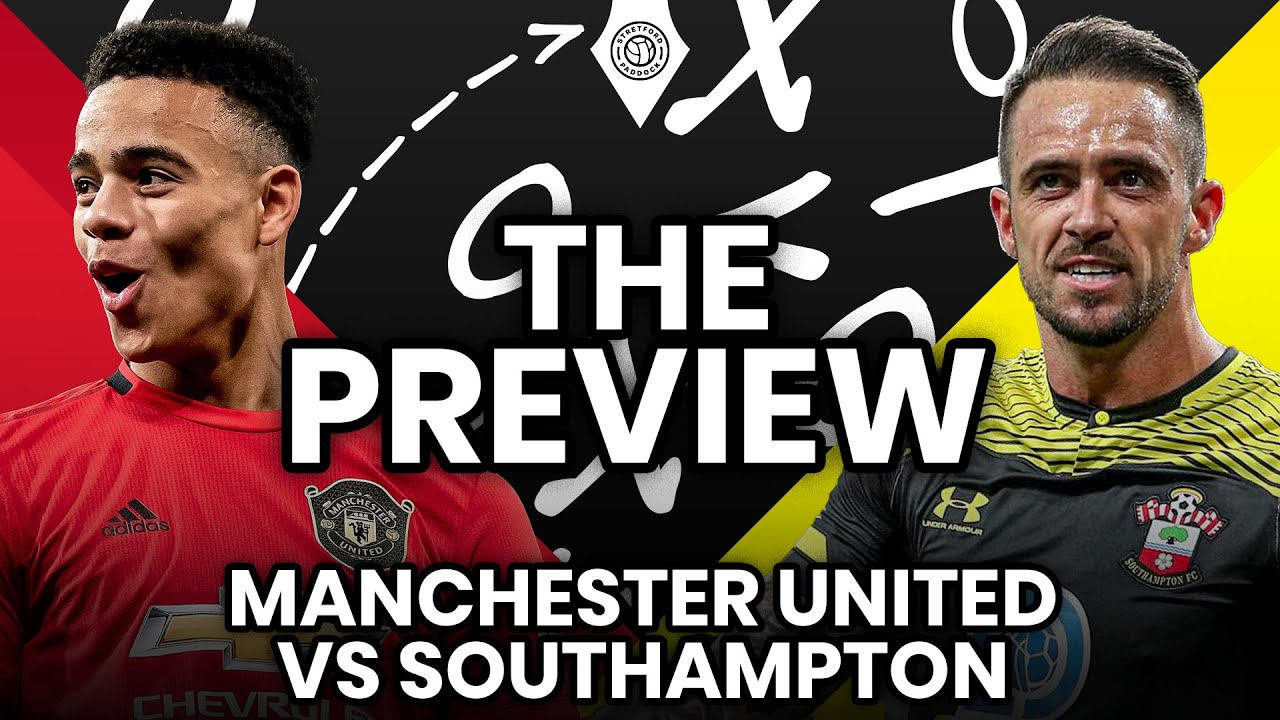 Mason Is Undroppable! | Manchester United vs Southampton | Match Preview