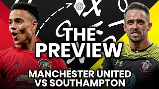 Mason Is Undroppable!   Manchester United vs Southampton   Match Preview