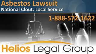 Asbestos Lawsuit - Helios Legal Group - Lawyers & Attorneys
