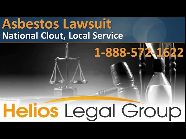 Asbestos Lawsuit - Helios Legal Group - Lawyers & Attorneys