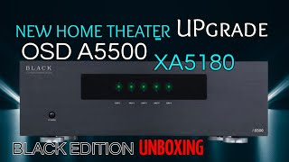Home Theater Upgrade • OSD A55…