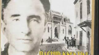 L'Artiste Algérien Rachid Ksentini (2ème partie)