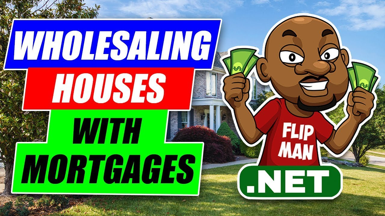 How can i flip a house if it has a mortgage real estate for Flipping a house tips