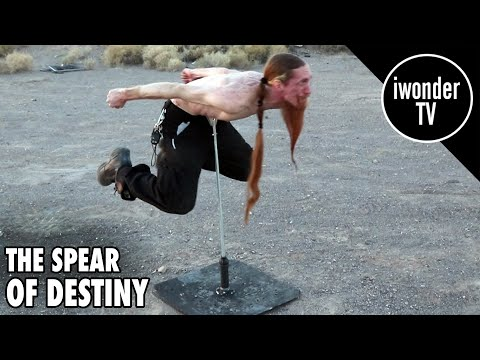 Amazing Skills and Pain Tolerance  The Spear Of Destiny