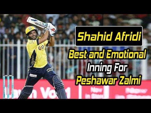 Shahid Afridi Best and Emotional Inning For Peshawar Zalmi in PSL | HBL PSL