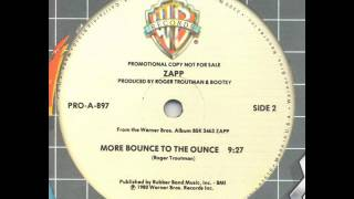 Zapp - More Bounce To The Ounce (12
