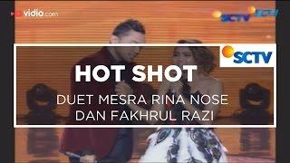 Gambar cover Duet Mesra Rina Nose dan Fakhrul Razi - Hot Shot 24/01/16