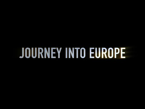 Journey into Europe - Film Trailer