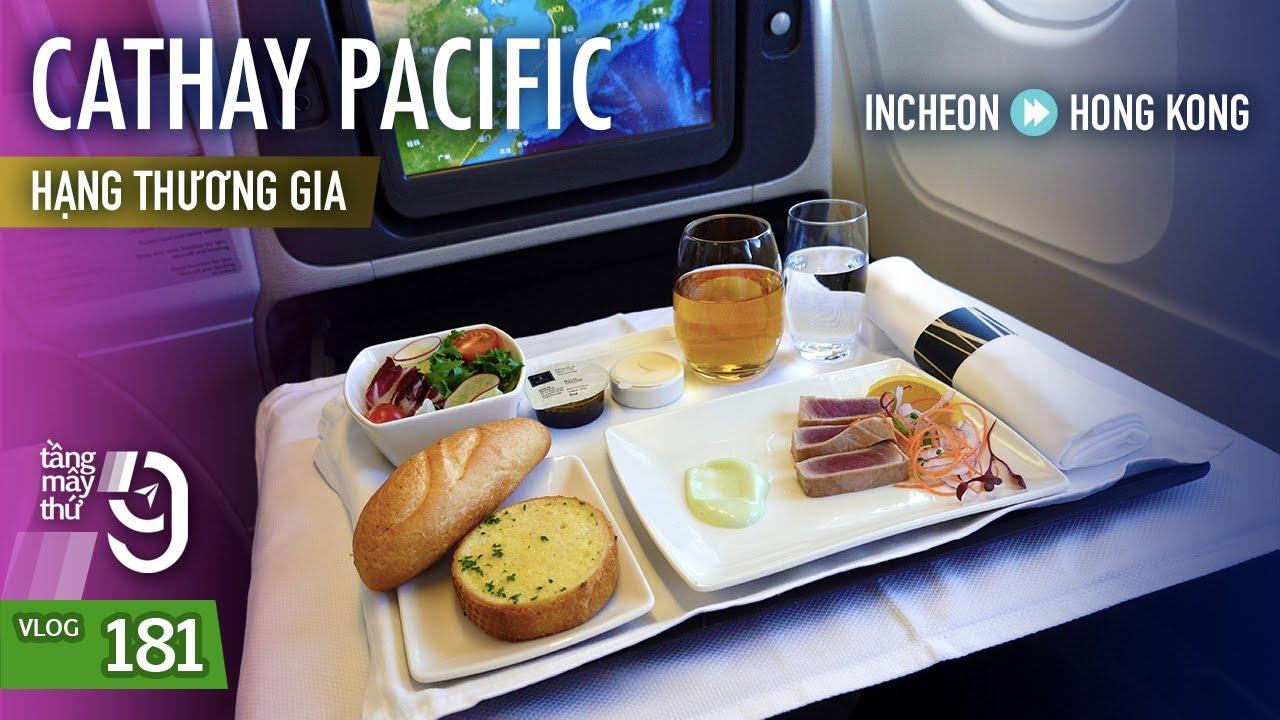 [M9] #181: Trải nghiệm ghế thương gia khu vực của Cathay Pacific | ICN-HKG | Yêu Máy Bay