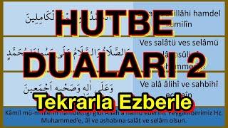Hutbe Duaları 2 (yeni ezberleyenler için)