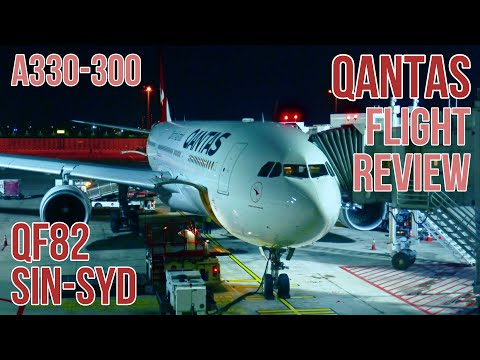 QANTAS FLIGHT REVIEW | QF82 | SINGAPORE TO SYDNEY | A330-300