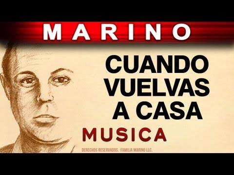 Marino - Cuando Vuelvas A Casa (musica)