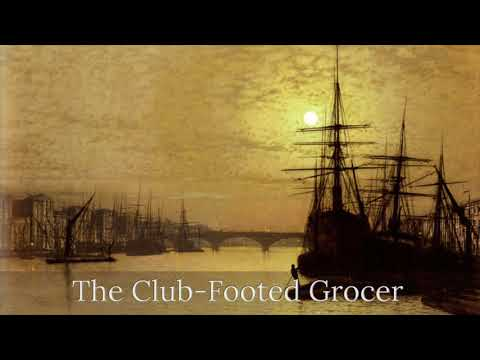 The Story of the Club-Footed Grocer by Arthur Conan Doyle (1898)
