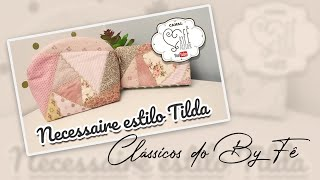 DIY: Necessaire Estilo Tilda – By Fê Atelier