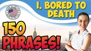 #1 Bored to death - Скучно до смерти 🇺🇸 150 английских фраз для разговора OK English