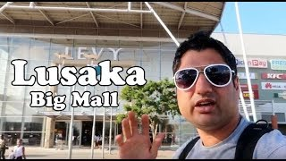 The Biggest Shopping Mall in Lusaka, Zambia