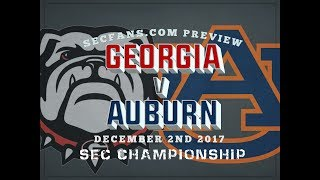 Auburn vs Georgia - SEC Championship 2017 Preview & Predictions - College Football 2017