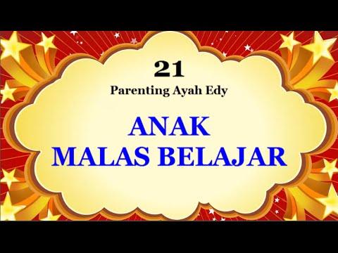 mengatasi-anak-malas-belajar---ayah-edy-parenting-bag-21-(audio-only)