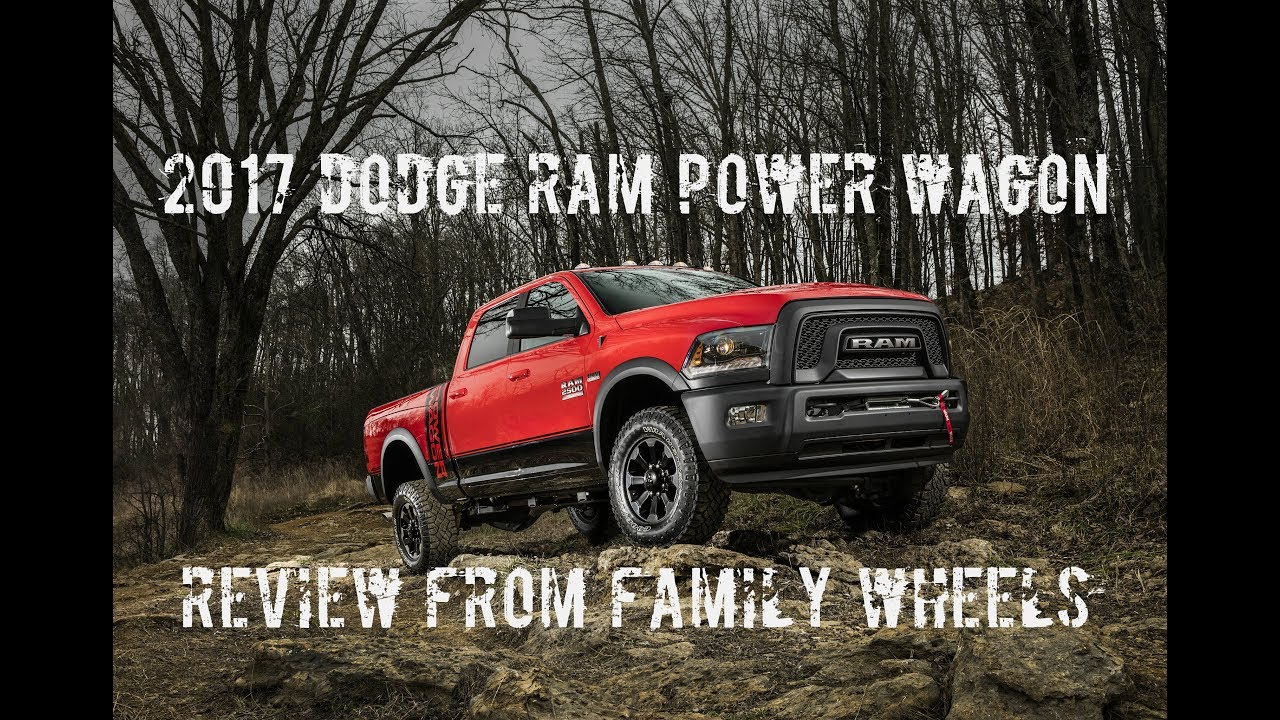2017 dodge ram power wagon review from family wheels youtube. Black Bedroom Furniture Sets. Home Design Ideas