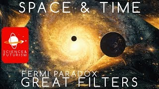 Fermi Paradox Great Filters: Space and Time