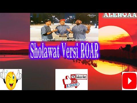 Sholawat Nabi ROAR COVER