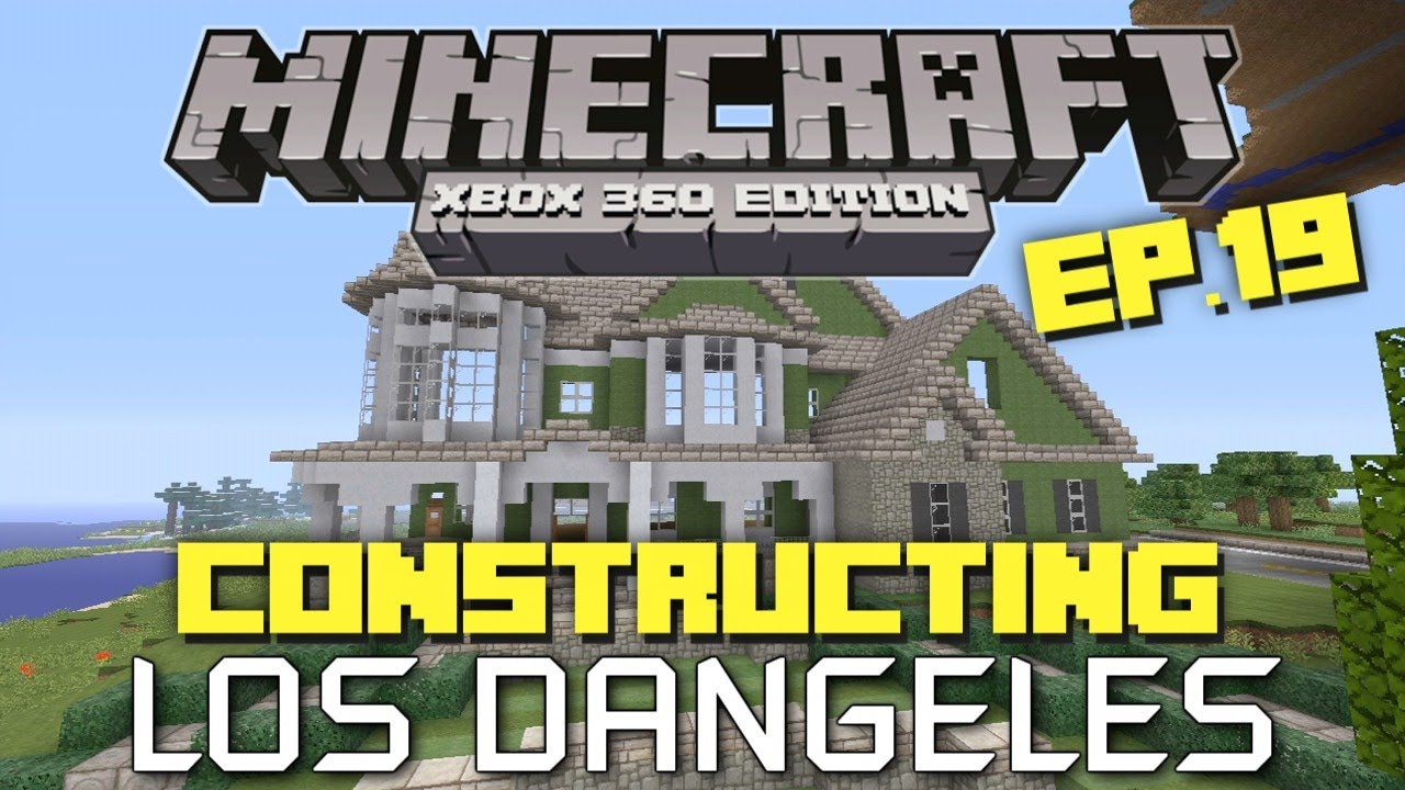 Minecraft Xbox 360: Constructing Los Dangeles - Episode 19 ...