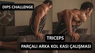 Dips Challenge-parÇali Arka Kol Kasi Triceps GelİŞtİrmek-
