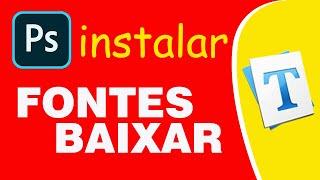 COMO BAIXAR E INSTALAR FONTES | FONTES PHOTOSHOP