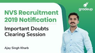 NVS Recruitment 2019 Notification | Important Doubts Clearing session | by Ajay Singh kharb