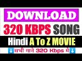 How to download 320 kbps songs|| 320 Kbps song kaise download kare